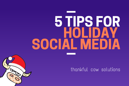 5 Top Tips For Social Media Over The Holidays