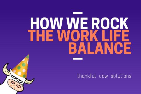 How We Rock The Work Life Balance