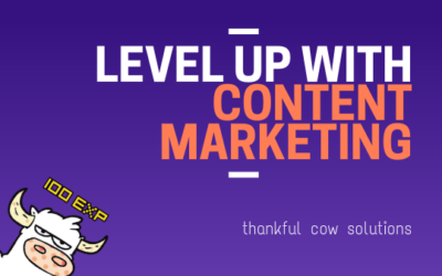 Level Up Your Business With Content Marketing