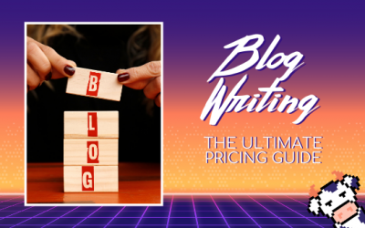 Blog Writing: The Ultimate Pricing Guide